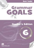Dave Tucker (author), Angela Llanas (author), Libby Williams (author) - American Grammar Goals: Level 6 : Teacher's Book Pack - 9780230446489 - V9780230446489