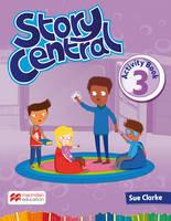 Clarke, Sue - Story Central Level 3 Activity Book - 9780230452169 - V9780230452169