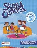 Lambert, Viv; Choy, Mo; Gaynor, Suzanne - Story Central Level 5 Activity Book - 9780230452343 - V9780230452343