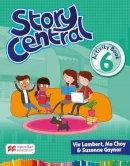 Lambert, Viv, Choy, Mo, Gaynor, Suzanne - Story Central Level 6 Activity Book - 9780230452435 - V9780230452435