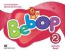 Lorena Peimbert, Myriam Monterrubio Alvarez - Bebop: Activity Book Level 2 - 9780230453043 - V9780230453043