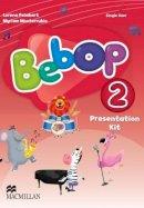 Lorena Peimbert - Bebop: Bebop Level 2 Presentation Kit Presentation Kit Level 2 - 9780230453104 - V9780230453104