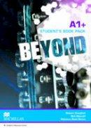 Campbell, Robert; Metcalf, Rob; Benne, Rebecca Robb - Beyond A1+ Student's Book Pack - 9780230461031 - V9780230461031
