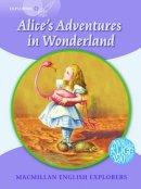 Gill Munton - Macmillan English Explorers 5 Alice's Adventures in Wonderland - 9780230469297 - V9780230469297