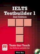McCarter, Sam, Ash, Judith - IELTS 1 Testbuilder 2nd Edition Student's Book with Key Pack - 9780230476141 - V9780230476141