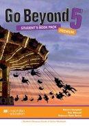 Campbell, Robert, Metcalf, Rob, Benne, Rebecca Robb - Go Beyond Student's Book Premium Pack 5 - 9780230476707 - V9780230476707