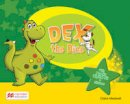 Sandie Mourao (author), Claire Medwell (author) - Dex the Dino Level 0 Pupil's Book International Pack - 9780230494534 - V9780230494534
