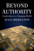 Middleton, Julia - Beyond Authority: Leadership in a Changing World - 9780230500013 - V9780230500013