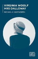 Whitworth, Michael - Virginia Woolf - Mrs Dalloway (Readers' Guides to Essential Criticism) - 9780230506428 - V9780230506428