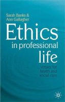 Banks, Sarah, Gallagher, Ann - Ethics in Professional Life - 9780230507197 - V9780230507197