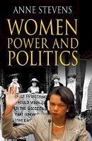Stevens, Anne - Women, Power and Politics - 9780230507814 - V9780230507814