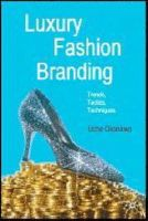 Okonkwo, Uche - Luxury Fashion Branding: Trends, Tactics, Techniques - 9780230521674 - V9780230521674