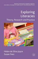de Silva Joyce, Helen, Feez, Susan - Exploring Literacies: Theory, Research and Practice (Research and Practice in Applied Linguistics) - 9780230545403 - V9780230545403