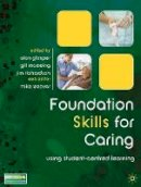 Glasper, Alan - Foundation Skills for Caring - 9780230552692 - V9780230552692