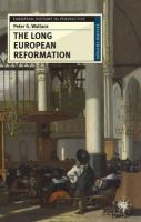Wallace, Peter G. - The Long European Reformation: Religion, Political Conflict, and the Search for Conformity, 1350-1750 (European History in Perspective) - 9780230574830 - V9780230574830