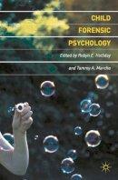 - Child Forensic Psychology: Victim and Eyewitness Memory - 9780230577084 - V9780230577084