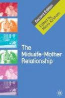 - The Midwife-Mother Relationship - 9780230577367 - V9780230577367