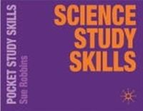 Robbins, Sue - Science Study Skills (Pocket Study Skills) - 9780230577633 - V9780230577633