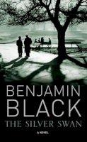 Black, Benjamin - Silver Swan - 9780230701342 - KKD0011048