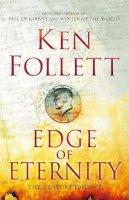 Follett, Ken - Edge of Eternity (The Century Trilogy) - 9780230710160 - 9780230710160