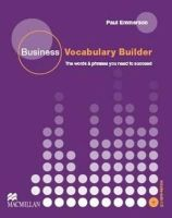Emmerson, Paul - Business Vocabulary Builder. Intermediate to Upper-Intermediate: The Words & Phrases You Need to Succeed - 9780230716841 - V9780230716841
