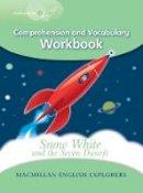 Mary Bowen, Printha Ellis, Wendy Wren - Explorers 3: Snow White Work Book - 9780230719798 - V9780230719798