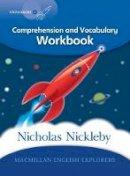 Mary Bowen, Printha Ellis, Wendy Wren - Explorers 6: Nicholas Nickleby Work Book - 9780230719897 - V9780230719897
