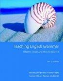 Scrivener, Jim - Teaching English Grammar - 9780230723214 - V9780230723214