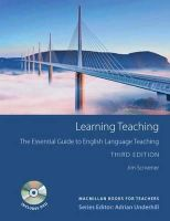 Scrivener, Jim - Learning Teaching: The Essential Guide to English Language Teaching [With DVD] (MacMillan Books for Teachers) - 9780230729841 - V9780230729841