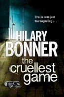 Bonner, Hilary - The Cruellest Game - 9780230766631 - KAK0001826
