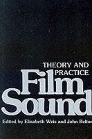 - Film Sound: Theory and Practice - 9780231056373 - V9780231056373