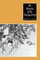 Tyler, Royall - The Miracles of the Kasuga Deity (Records of Civilization: Sources & Studies) - 9780231069595 - V9780231069595