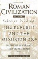 Lewis, Naphtali; Reinhold, Meyer - Roman Civilization - 9780231071314 - V9780231071314