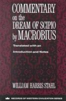 Macrobius - Commentary on the Dream of Scipio by Macrobius (Records of Western Civilization Series) - 9780231096287 - V9780231096287