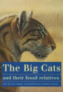 Anton, Mauricio, Turner, Alan - The Big Cats and Their Fossil Relatives - 9780231102292 - V9780231102292