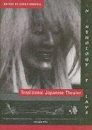 Brazell, Karen - Traditional Japanese Theater - 9780231108737 - V9780231108737