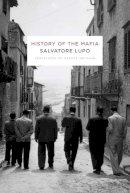 Lupo, Salvatore - History of the Mafia - 9780231131353 - V9780231131353