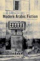 Jayyusi, Salma Khadra - Modern Arabic Fiction: An Anthology - 9780231132558 - V9780231132558