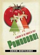 Gentilcore, David - Pomodoro! - 9780231152068 - V9780231152068