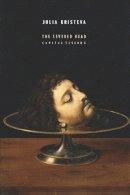 Kristeva, Julia - The Severed Head - 9780231157216 - V9780231157216