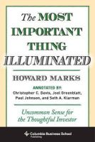 Marks, Howard - The Most Important Thing Illuminated: Uncommon Sense for the Thoughtful Investor (Columbia Business School Publishing) - 9780231162845 - V9780231162845