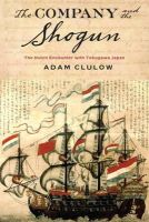 Clulow, Adam - The Company and the Shogun - 9780231164283 - V9780231164283