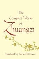Watson, Burton - The Complete Works of Zhuangzi - 9780231164740 - V9780231164740