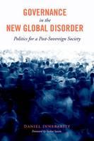 Innerarity, Daniel - Governance in the New Global Disorder: Politics for a Post-Sovereign Society - 9780231170604 - V9780231170604