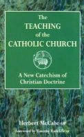 Herbert McCabe - The Teaching of the Catholic Church - 9780232524000 - V9780232524000