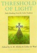 A.M. Allchin - Threshold of Light - 9780232525557 - V9780232525557