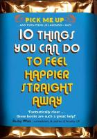 Williams, Chris - 10 Things You Can Do to Feel Happier Straight Away - 9780232529005 - V9780232529005