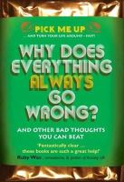 Williams, Chris - Why Does Everything Always Go Wrong? - 9780232529029 - V9780232529029