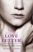 Jones, Karen - Love Letter: A Babe's Bible Novel - 9780232530629 - V9780232530629