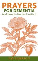 Sampson, Fay - Prayers for Dementia - 9780232532975 - V9780232532975